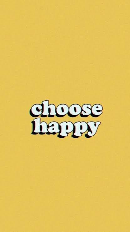 Choose happy rwritten on yellow background