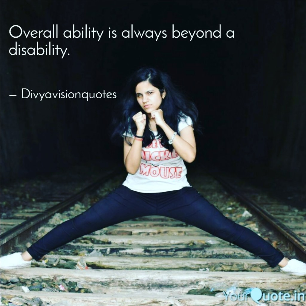 Overall ability is always beyond a disability. #Divyavisionquotes    Divya doing half split on railway track
